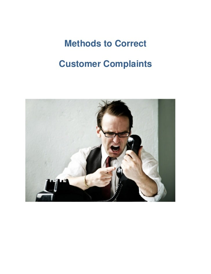 Methods to CorrectCustomer Complaints
