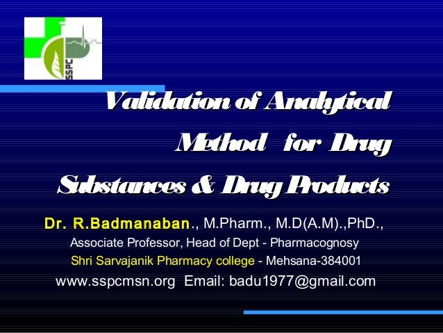 Validationof AnalyticalValidationof Analytical Method for DrugMethod for Drug Substances & DrugProductsSubstances & DrugPr...