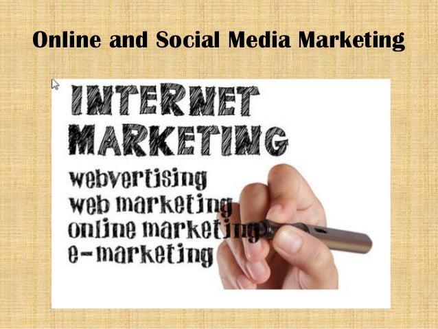 Online and Social Media Marketing