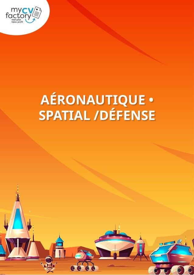 AÉRONAUTIQUE • SPATIAL /DÉFENSE