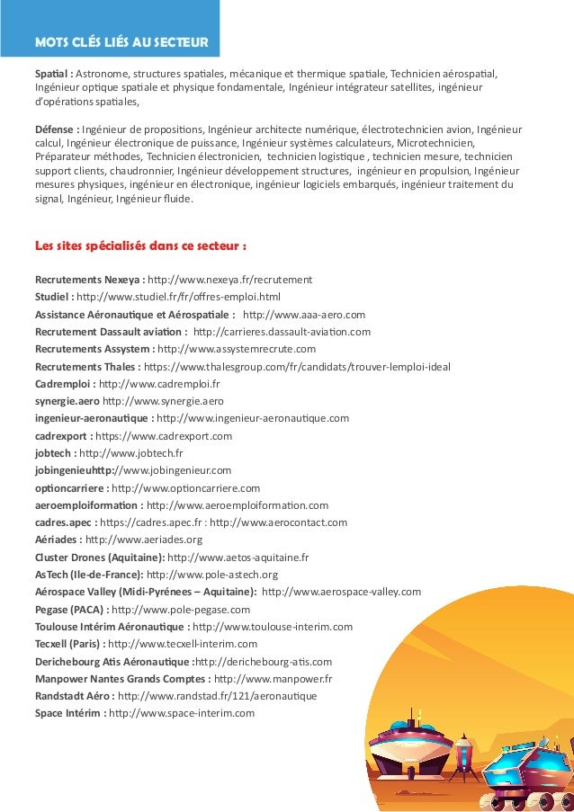 MOTS CLÉS LIÉS AU SECTEUR Spatial : Astronome, structures spatiales, mécanique et thermique spatiale, Technicien aérospati...