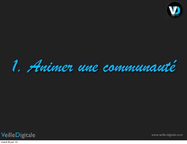 Le métier, les compétences et les outils du community management Slide 3