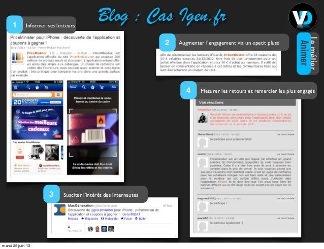 Blog : Cas Igen.frInformer ses lecteurs1Augmenter l'engagement via un «petit plus»2Mesurer les retours et remercier les pl...