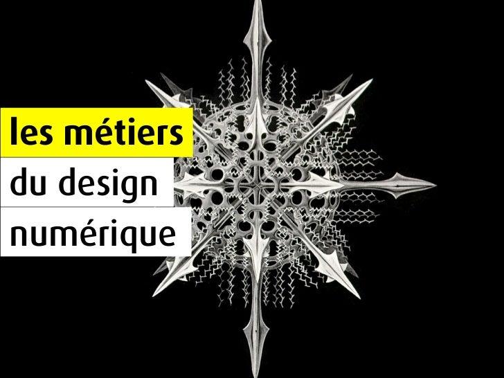 les métiers du design numérique