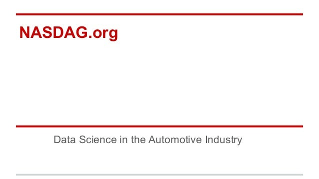 NASDAG.org Data Science in the Automotive Industry