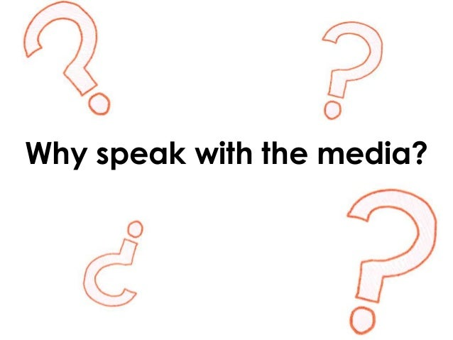 The Art of the Media Interview Slide 2