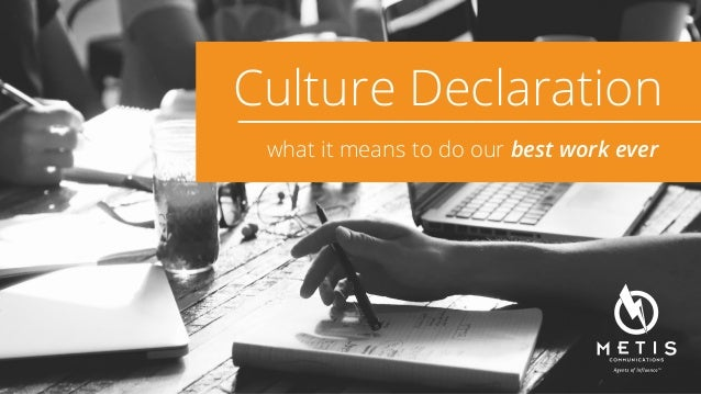Culture Declaration what it means to do our best work ever