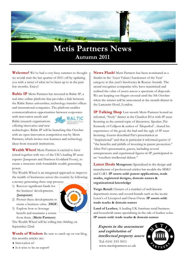 "Metis Partners News                                                  Autumn 2011Welcome! We""ve had a very busy summer so t..."
