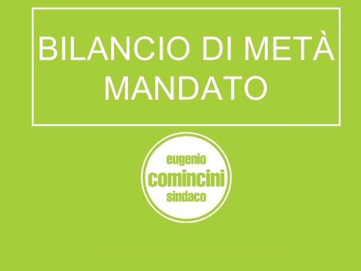 BILANCIO DI METÀ MANDATO