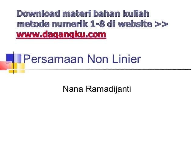 Persamaan Non Linier Nana Ramadijanti