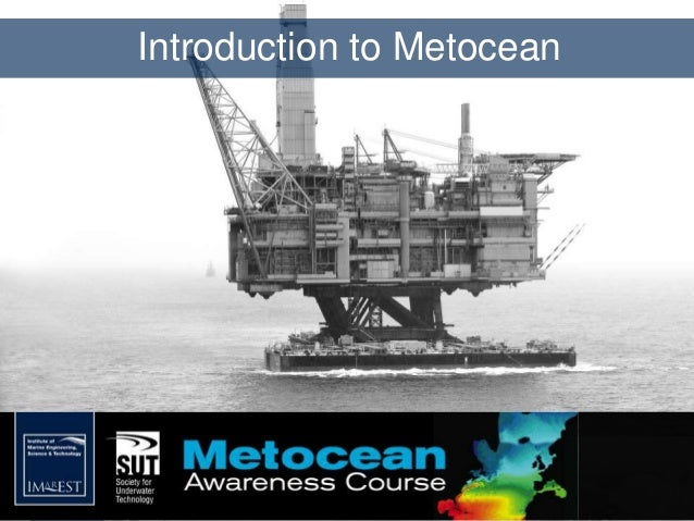 Introduction to Metocean