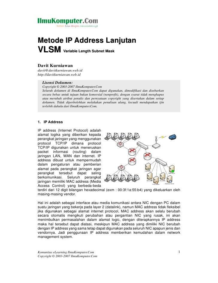 Metode IP Address LanjutanVLSM Variable Length Subnet MaskDavit Kurniawandavit@davitkurniawan.web.idhttp://davitkurniawan....
