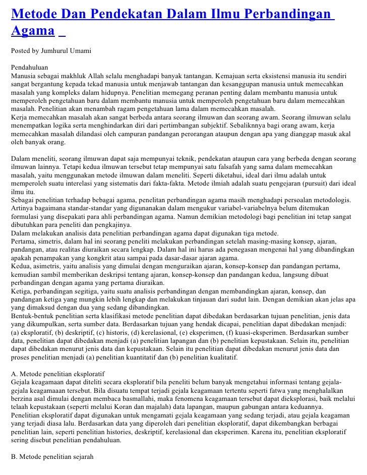 Metode Dan Pendekatan Dalam Ilmu Perbandingan Agama Posted by Jumhurul Umami  Pendahuluan Manusia sebagai makhluk Allah se...