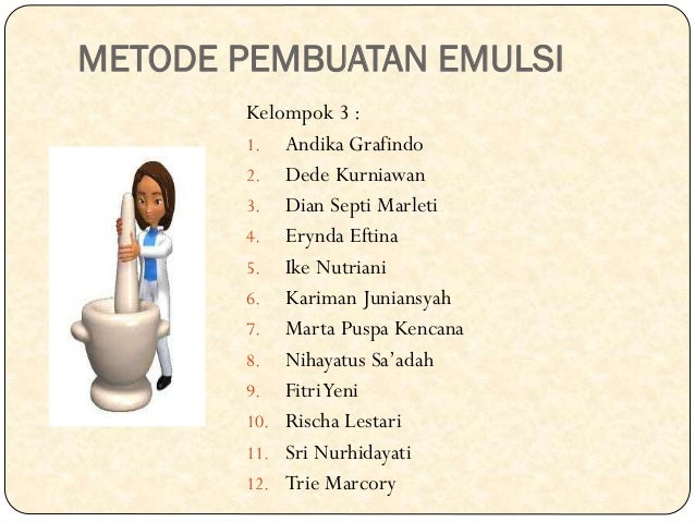 Metode Pembuatan Emulsi