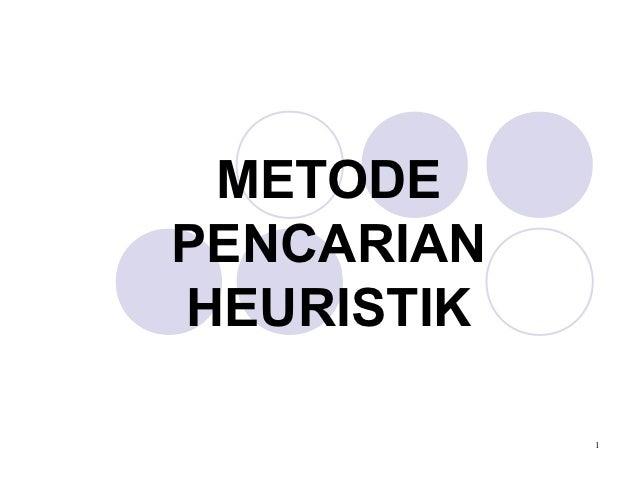 METODEPENCARIANHEURISTIK            1