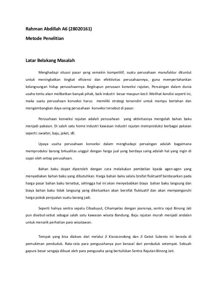 Rahman Abdillah A6 (28020161)Metode PenelitianLatar Belakang Masalah        Menghadapi situasi pasar yang semakin kompetit...
