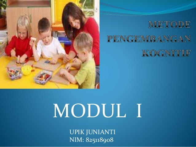 MODUL I  UPIK JUNIANTI  NIM: 825118908