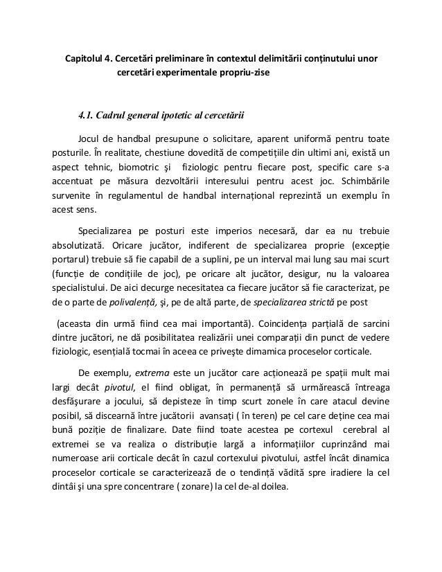 Capitolul 4. Cercetări preliminare în contextul delimitării conţinutului unor cercetări experimentale propriu-zise 4.1. Ca...