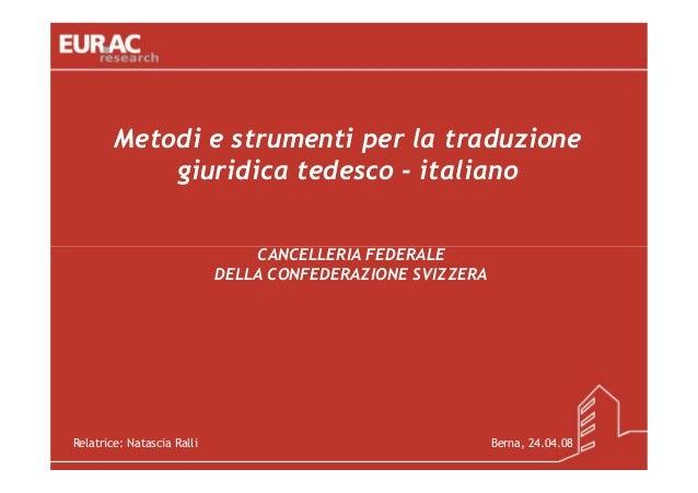 Metodi e strumenti per la traduzione            giuridica tedesco - italiano                                CANCELLERIA FE...