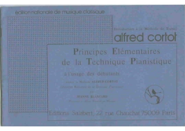 Metodi per tecnica   cortot - principes elementaires de la technique pianistique
