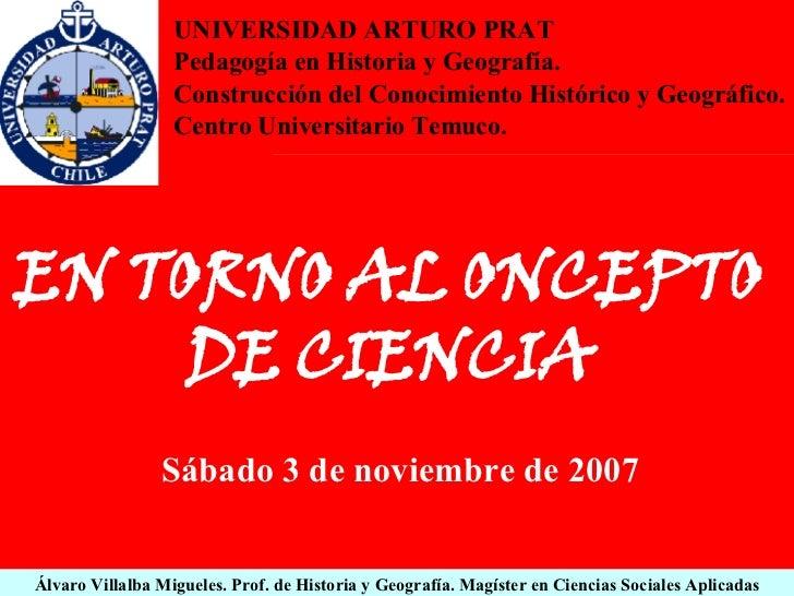 Álvaro Villalba Migueles. Prof. de Historia y Geografía. Magíster en Ciencias Sociales Aplicadas EN TORNO AL ONCEPTO DE CI...