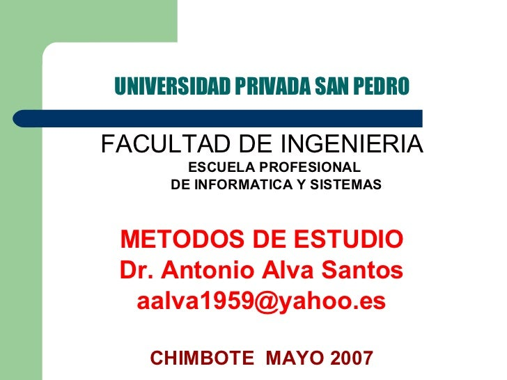 UNIVERSIDAD PRIVADA SAN PEDRO <ul><li>FACULTAD DE INGENIERIA </li></ul><ul><ul><li>ESCUELA PROFESIONAL </li></ul></ul><ul>...