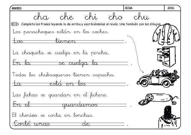 ch06.FECHA:NOMBRE: Completa las frases leyendo lo de arriba y escribiéndolas al revés. Une también con los dibujos. Los pa...