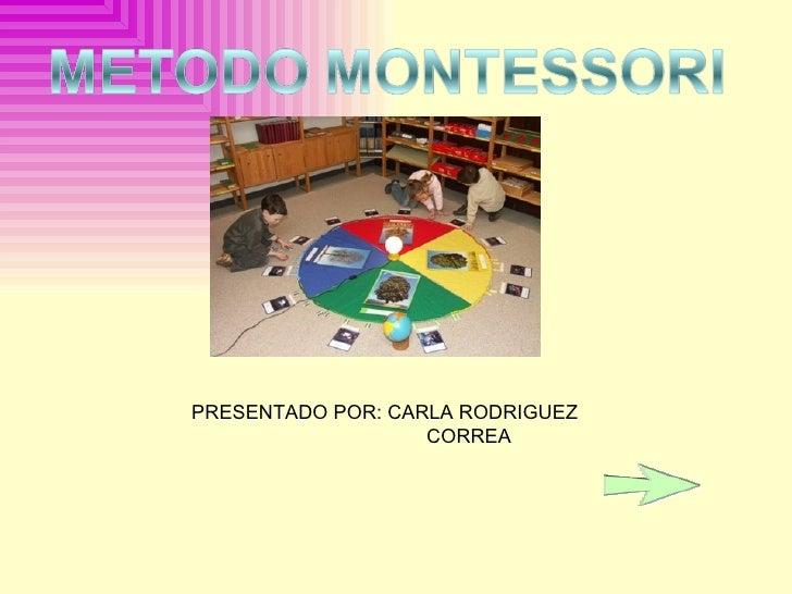 PRESENTADO POR: CARLA RODRIGUEZ  CORREA