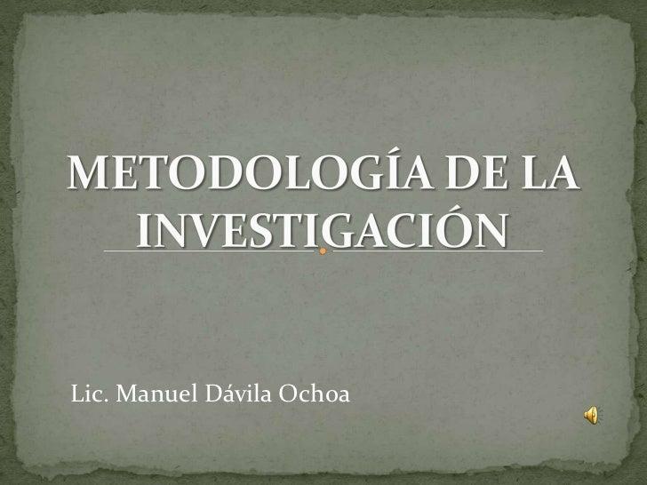 Lic. Manuel Dávila Ochoa