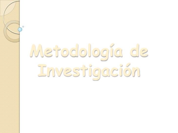 Metodología de Investigación<br />