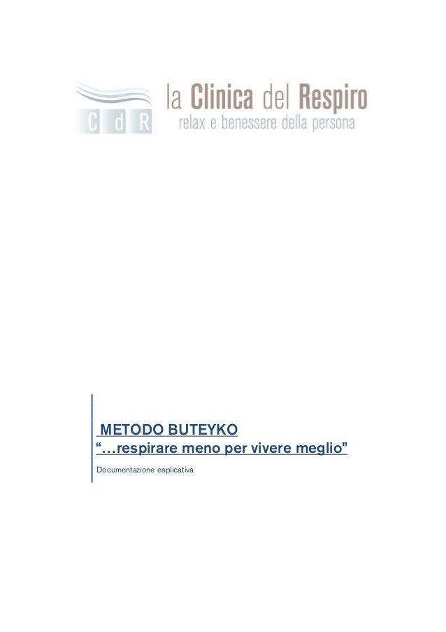 """METODO BUTEYKO""""…respirare meno per vivere meglio""""Documentazione esplicativa"""