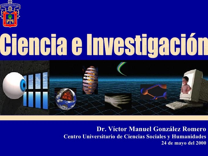Dr. Víctor Manuel González Romero Centro Universitario de Ciencias Sociales y Humanidades                                 ...