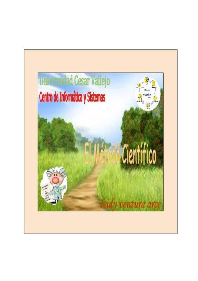 página……..1 DEFINICIÓN PILARES FUNDAMENTALES La Reproducibilidad La Refutabilidad PASOS O ETAPASA DEL METODO CIENTIFICO LA...