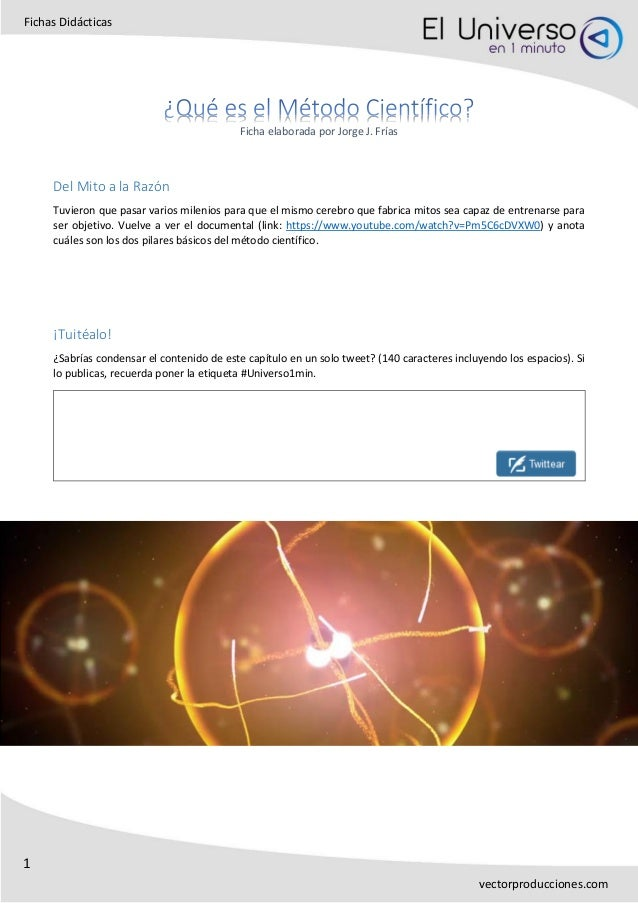 1 Fichas Didácticas vectorproducciones.com Ficha elaborada por Jorge J. Frías Del Mito a la Razón Tuvieron que pasar vario...