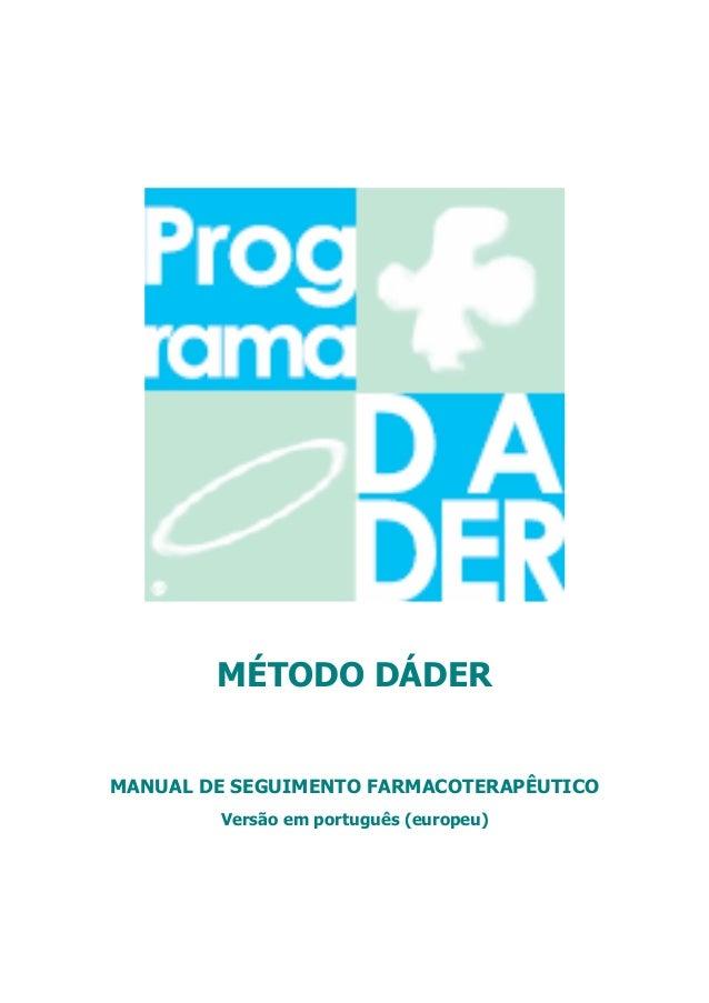 MÉTODO DÁDER MANUAL DE SEGUIMENTO FARMACOTERAPÊUTICO Versão em português (europeu)