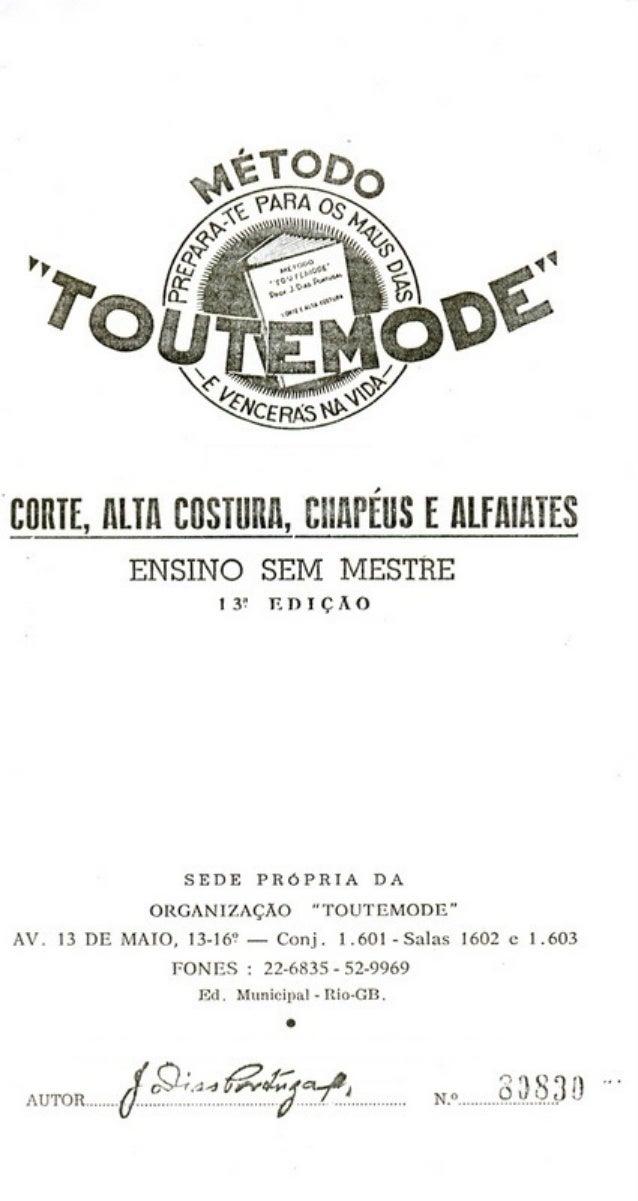 Método de corte e costura sem mestre Toutemode (clique no botão direito do mouse e na barra que abre uma página)