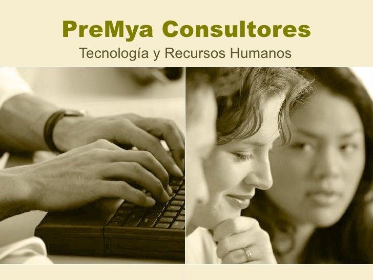 PreMya Consultores Tecnología y Recursos Humanos