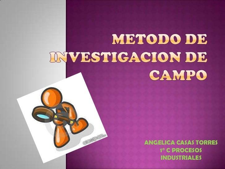 ANGELICA CASAS TORRES    1° C PROCESOS    INDUSTRIALES