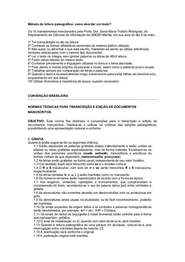 Método de leitura paleográfica: como abordar um texto? Os 10 mandamentos mencionados pela Profa. Dra. Sonia Maria Troitiño...