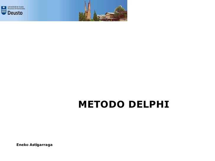 METODO DELPHI   Eneko Astigarraga