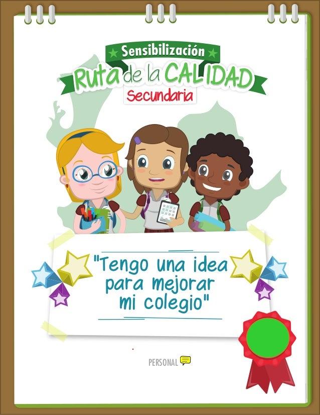 """SECRETARIA DE EDUCACION DE ANTIOQUIA PERSONAL """"Tengo una idea para mejorar mi colegio"""" Secundaria"""