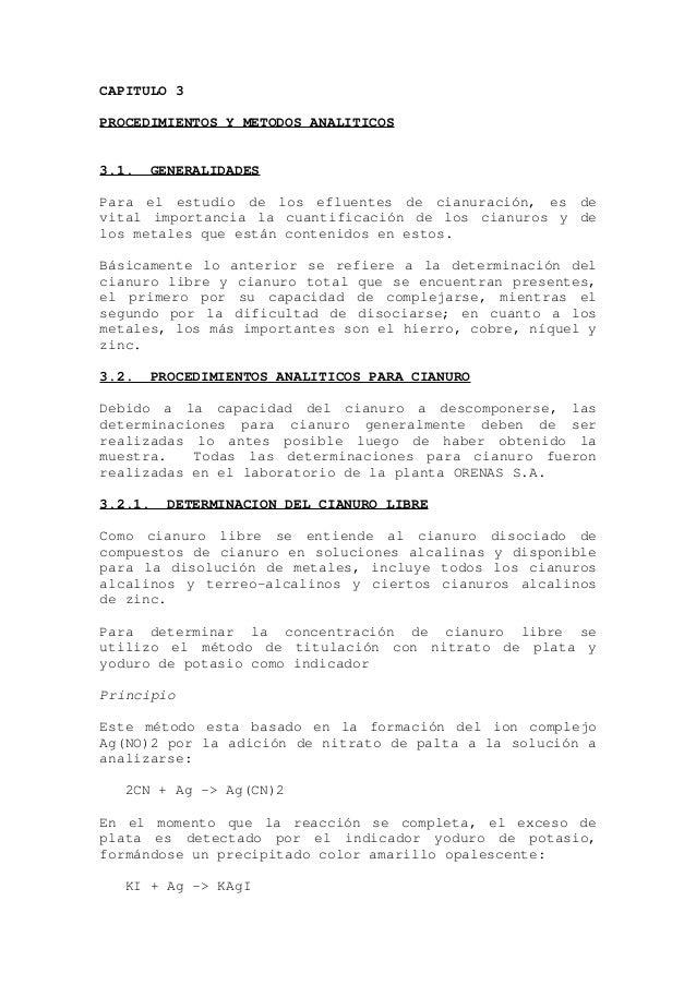 CAPITULO 3PROCEDIMIENTOS Y METODOS ANALITICOS3.1.   GENERALIDADESPara el estudio de los efluentes de cianuración, es devit...