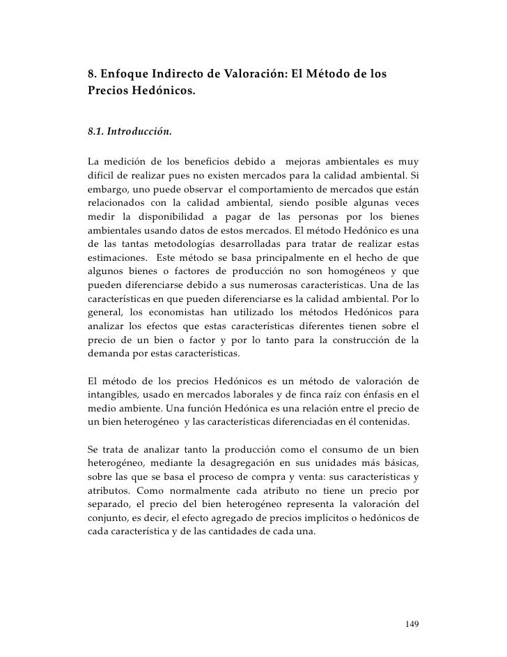 8.EnfoqueIndirectodeValoración:ElMétododelosPreciosHedónicos.8.1.Introducción.La medición de los benef...