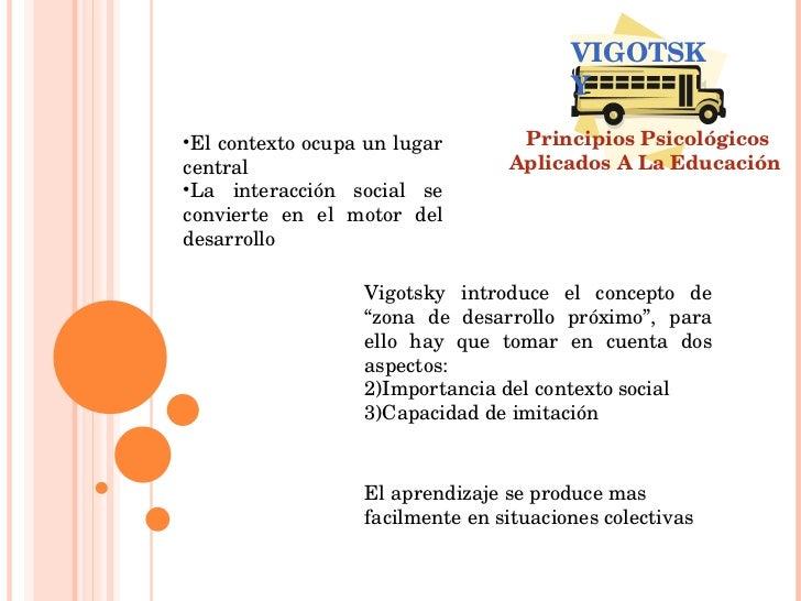 <ul><li>El contexto ocupa un lugar central </li></ul><ul><li>La interacción social se convierte en el motor del desarrollo...