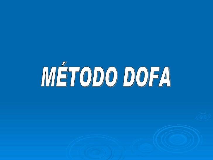 MÉTODO DOFA