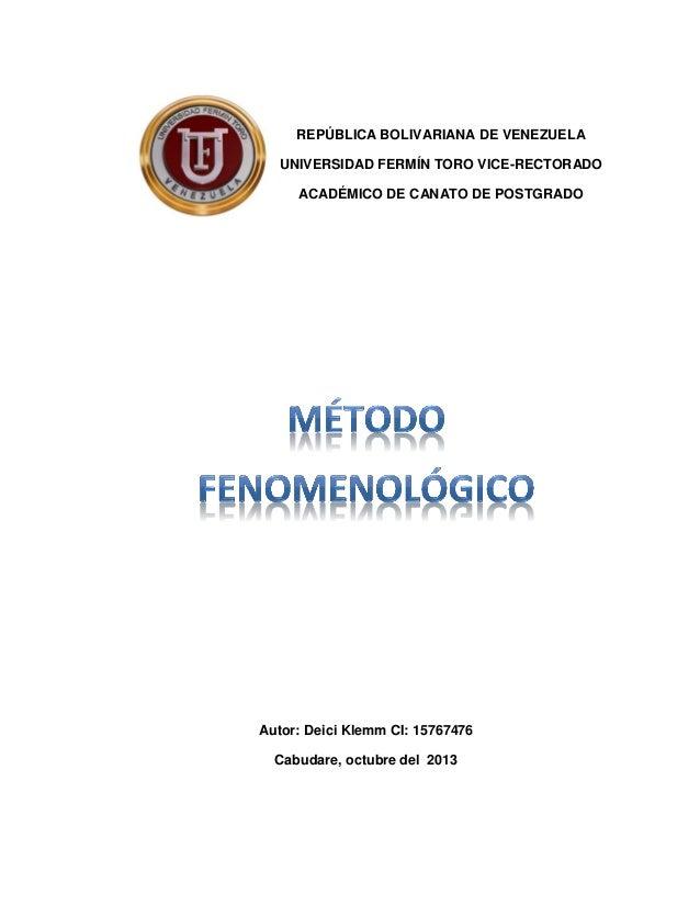 REPÚBLICA BOLIVARIANA DE VENEZUELA UNIVERSIDAD FERMÍN TORO VICE-RECTORADO ACADÉMICO DE CANATO DE POSTGRADO  Autor: Deici K...