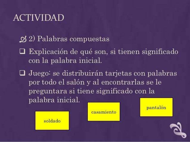 ACTIVIDAD 3) Identificar palabras con la misma sílaba Tarjetas El maestro otorga ejemplo, luego los niños  tienen que i...