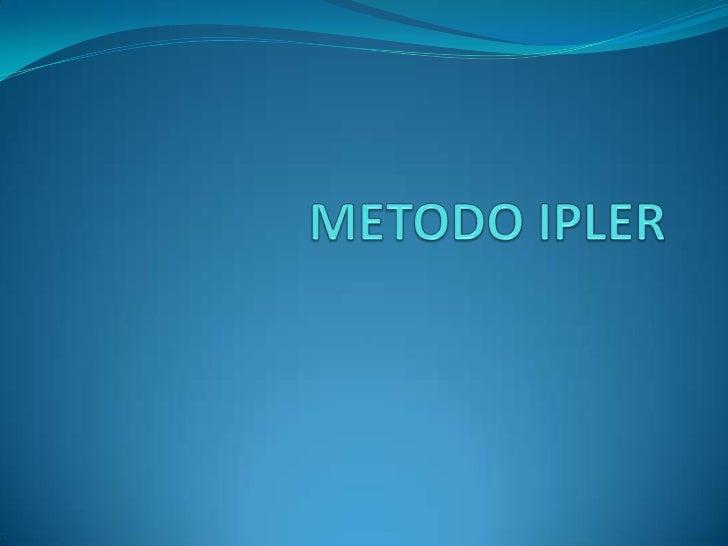 METODO IPLER<br />