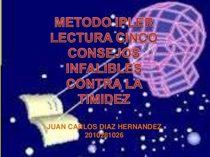 JUAN CARLOS DIAZ HERNANDEZ        2010281026