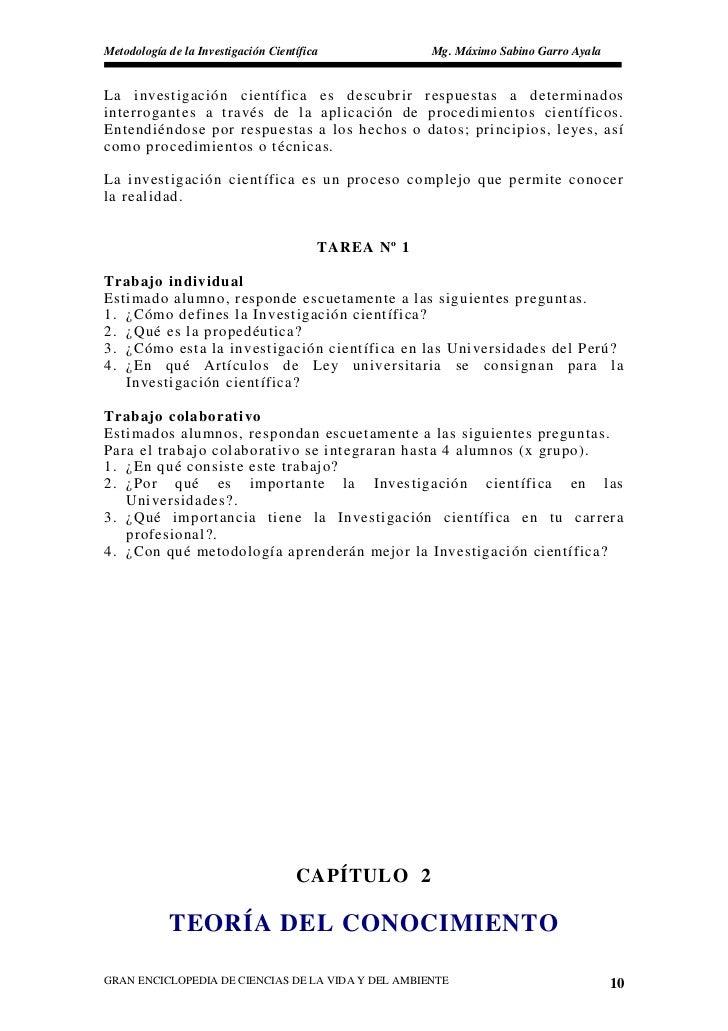 Metodología de la Investigación Científica            Mg. Máximo Sabino Garro Ayala   La investigación científica es descu...